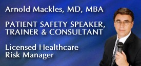 CME Presentations on Patient Safety by Dr. Mackles